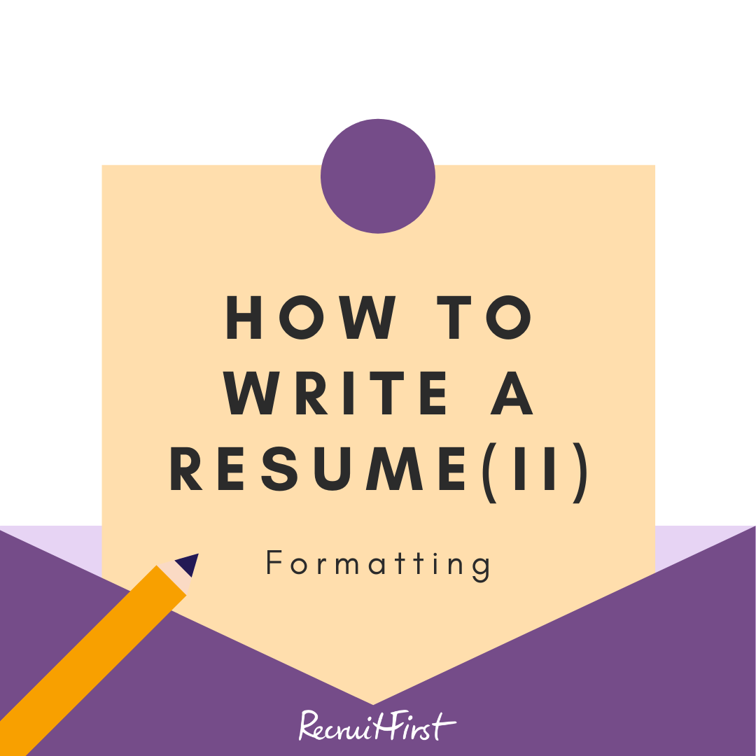 How to Write a Resume – Part 2