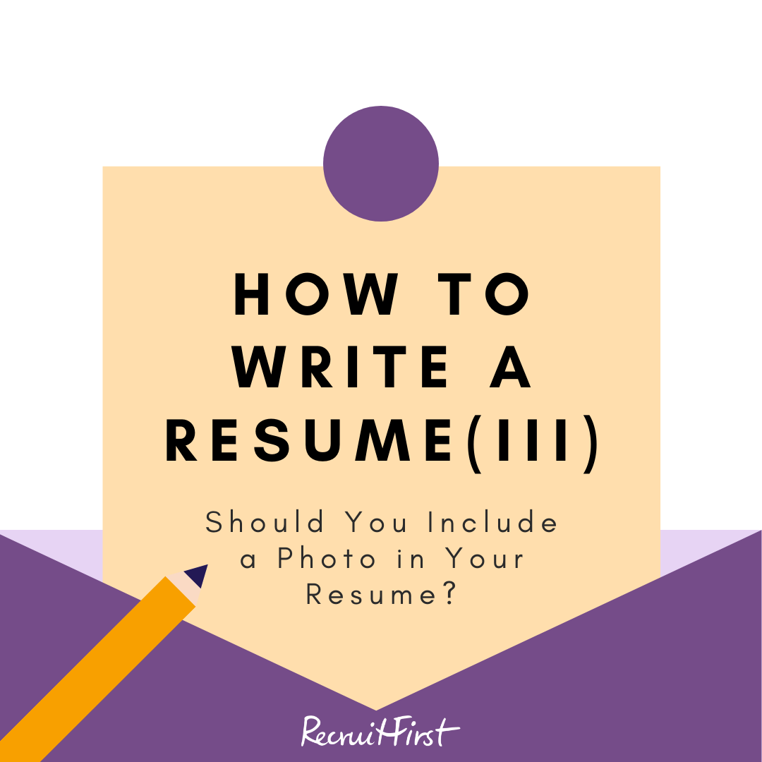 How to Write a Resume – Part 3