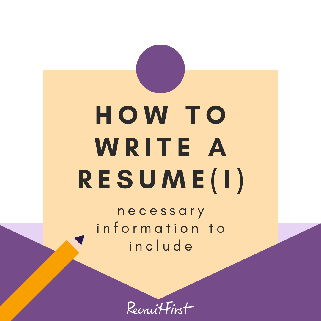 How to Write a Resume – Part 1